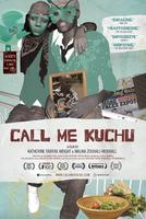 Film Screening: CALL ME KUCHU with co-writer/director...