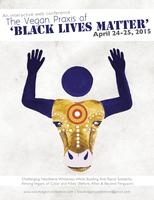 The Vegan Praxis of Black Lives Matter (Interactive...