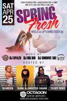 """Spring Fresh"" Heels vs Uptowns Edition"
