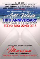 10 ANNIVERSARY ALL WHITE PARTY BY THE SEA