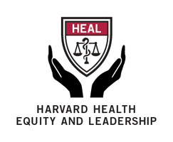 Harvard Health Equity and Leadership (HEAL) Conference