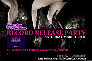 Saturday Night Sessions Record Release Party
