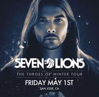 SEVEN LIONS: Throes Of Winter Tour - SAN JOSE