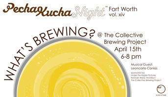 Pecha Kucha Night in Fort Worth Vol. XIV