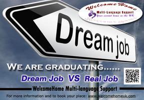 We are graduating---Dream Job VS Real Job