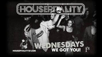 HOUSEPITALITY WEDNESDAYS - FREE CHAMPAGNE 9PM-10
