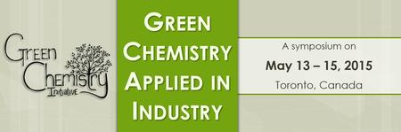 Green Chemistry Applied in Industry - A Symposium by...