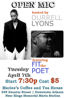 """Open Mic hosted by Durrell Lyons feat. """"Fit"""" The Poet"""