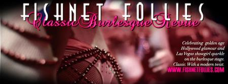 "Fishnet Follies: ""The Garter Room"" Burlesque & Cabaret..."