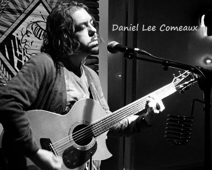 Daniel Lee Comeaux: LIVE original music 6p Thurs. Apr 15 at La Divina