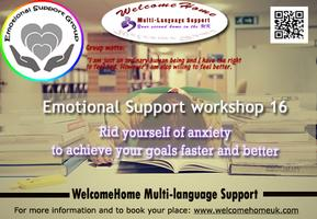 Emotional support workshop 16: Rid yourself of anxiety...