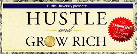 Hustle & Grow Rich