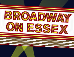 Broadway on Essex