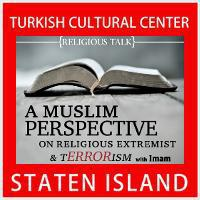 A Muslim Perspective on Religious Extremist & tERRORism