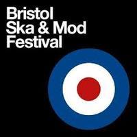 Bristol Ska & Mod Festival 2016 (TIX ON THE DOOR)
