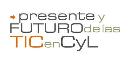 """Jornada """"Presente y futuro de las TIC en CyL"""""""