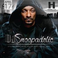 Dj Snoopadelic a 4/20 Experience on 4/17