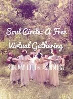 May Soul Circle: A Free Virtual Gathering