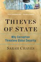 Thieves of State: Why Corruption Threatens Global...