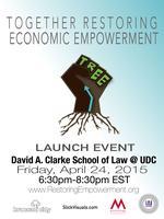 Together Restoring Economic Empowerment DC Launch