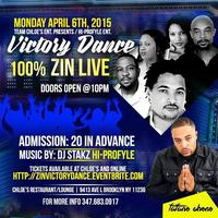 "100% ZIN & DJ STAKZ ""THE VICTORY DANCE"""