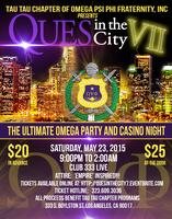 QUES IN THE CITY VII...THE ULTIMATE OMEGA PARTY AND...