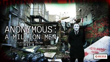Pre-Screening of the film Anonymous: A Million Men