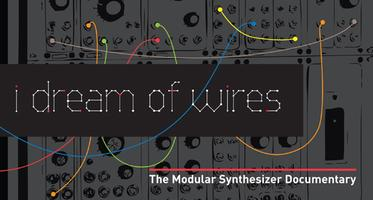 Screening: I Dream of Wires