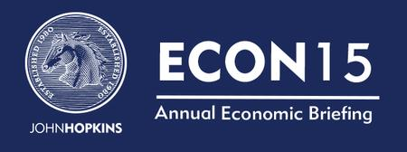 ECON15 - John Hopkins Group Annual Economic Briefing