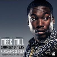 AG Entertainment Presents :: Meek Mill :: Saturday...