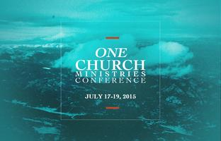 One Church Ministries Conference 2015