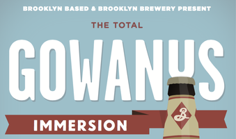 The Total Gowanus Immersion