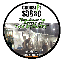 "CrossFit SOBRO Throwdown #9 - ""Battle at the Brewery"""