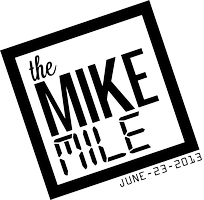 The Mike Mile