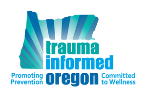 Trauma Informed Oregon Training- North Bend