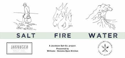 CALCOTADA FEAST - Jacobsen Salt Co.'s SALT FIRE WATER...