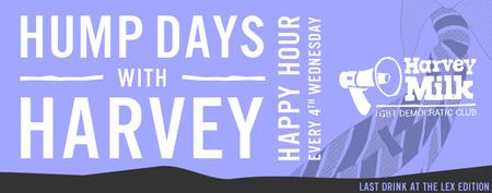 Hump Day with Harvey Happy Hour - Last Drink @ The Lex...