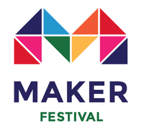 Maker Festival Weekend Extravaganza
