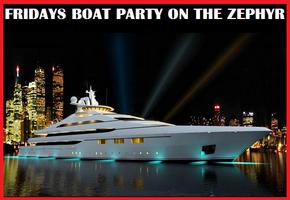 *VIP LUXURY BOAT PARTY! 3 INDOOR/OUTDOOR LEVELS - DJ -...