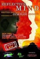 Reflective Mind Written and Directed by Jacqueline Kenn...