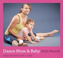 Dance mom & baby: Taller de danza para mamás y bebés