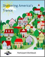 Shattering America's Trance