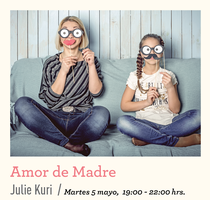 Moms Week: Conferencia Amor de Madre