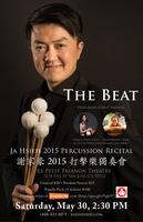 """The Beat"" Ja Hsieh 2015 Percussion Recital"