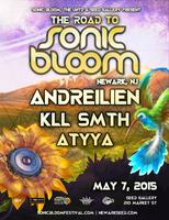 The Road to Sonic Bloom: Andreilien, KLL SMTH, ATYYA