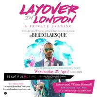 Layover in London - A Private Evening w/ Best-selling...
