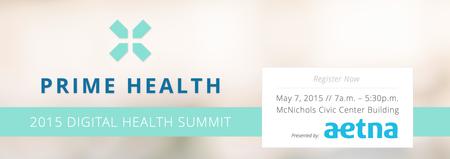 """Next Steps"" The 2015 Digital Health Summit presented..."
