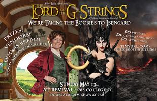 The Lord of the G-Strings: We're Taking the Boobies to...