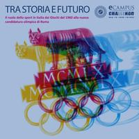 Tra storia e futuro. Il ruolo dello sport in Italia...