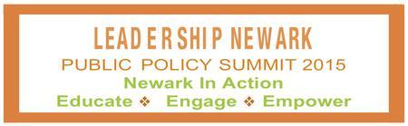 Leadership Newark's Public Policy Summit 2015 - Newark...